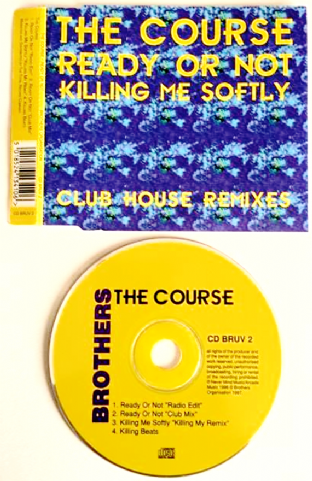 Course (The) - Ready Or Not/Killing Me Softly (Club House Remixes) (CD Single) (VG/EX)